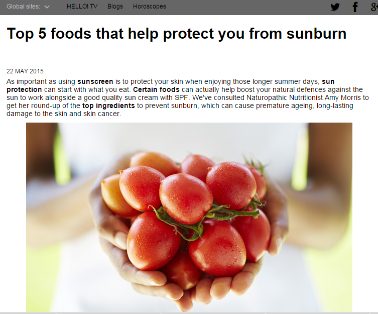 Hello! Daily News included my article on the top 5 foods you can use to protect you from sunburn, in conjunction with a PR company