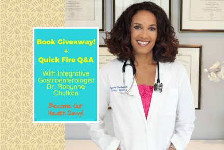 book giveaway of the microbiome solution by dr robynne chutkan plus quick fire q&a with dr robynne chutkan - teaching us to become gut health savvy